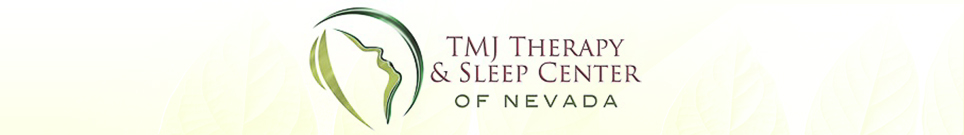 TMJ Therapy and Sleep Center of Nevada